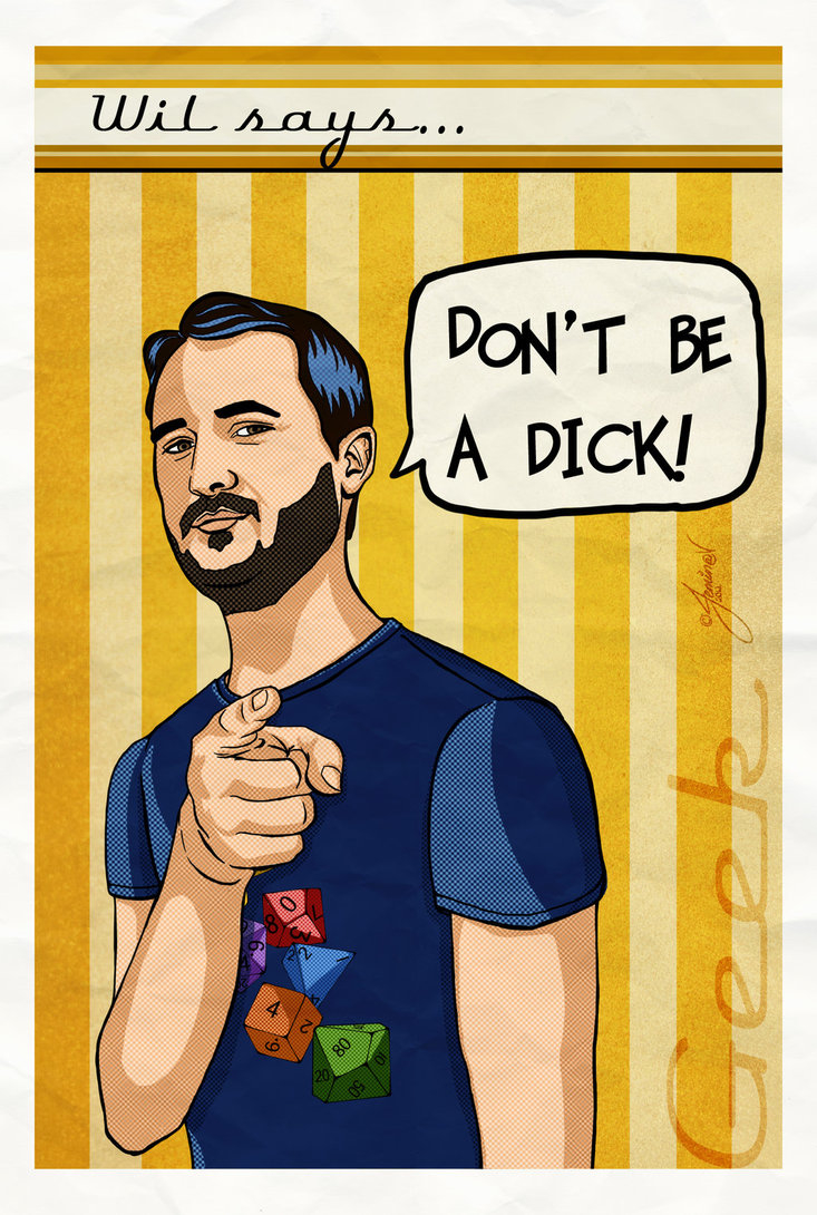 Don't be a dick!